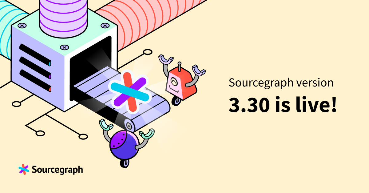 Sourcegraph 3.30 release