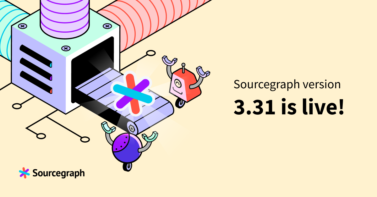 Sourcegraph 3.31 release