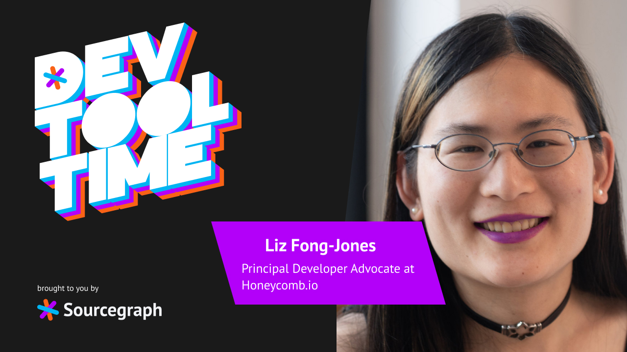 Accessibility, observability, and sustainability: Dev Tool Time with Liz Fong-Jones
